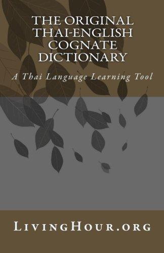 9781451550825: The Original Thai-English Cognate Dictionary: A Thai Language Learning Tool (Thai and English Edition)