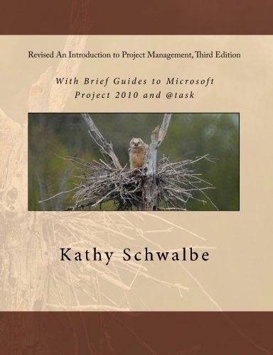 Revised An Introduction to Project Management, Third: Kathy Schwalbe
