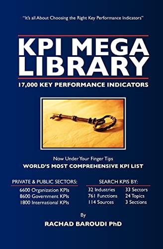 KPI Mega Library: 17,000 Key Performance Indicators: Rachad Baroudi PhD
