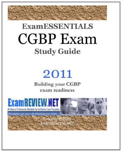 9781451554823: CGBP ExamESSENTIALS Exam Study Guide: Building your CGBP exam readiness
