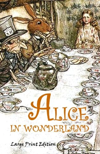 9781451555585 Alice In Wonderland Large Print Edition