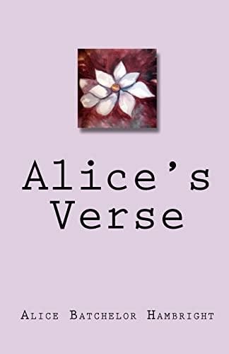 Alices Verse: Alice Batchelor Hambright