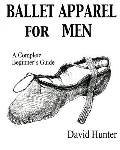 9781451557176: Ballet Apparel for Men: A Complete Beginner's Guide
