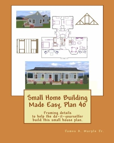 9781451557428: Small Home Building Made Easy, Plan 40