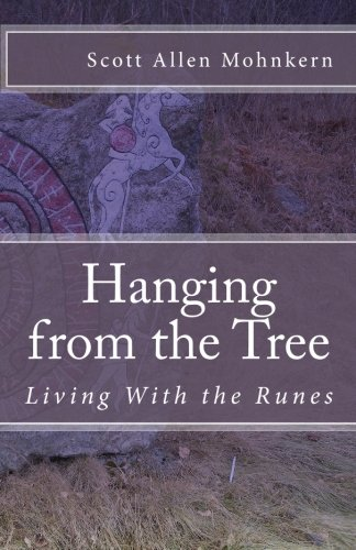9781451558395: Hanging from the Tree: Living With the Runes