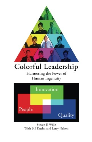 9781451559514: Colorful Leadership: What to do when Opinions Differ and Objectives Conflict