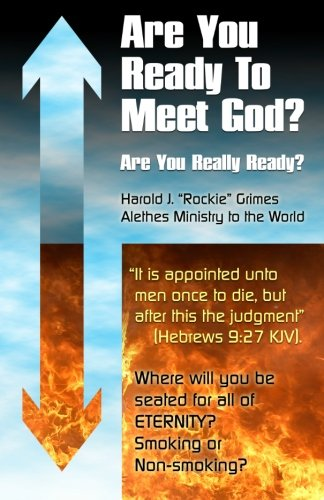 9781451560428: Are You Ready to Meet God?: Are you really ready?