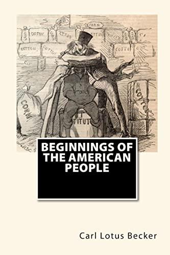 9781451561135: Beginnings Of The American People