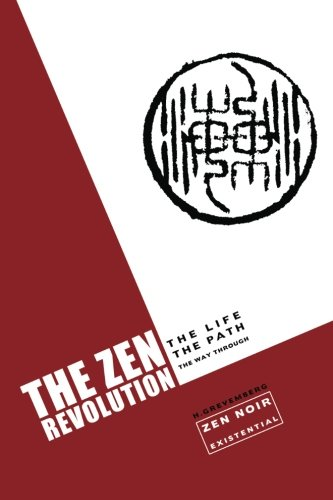 9781451562354: The Zen Revolution: The Life, The Path, The Way Through