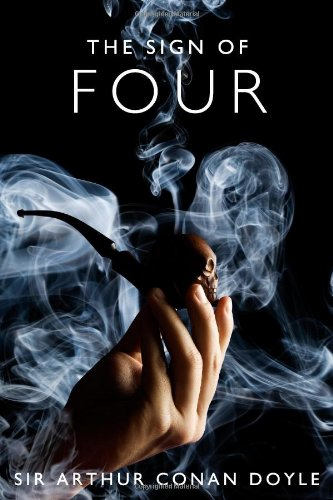 9781451562460: The Sign of Four: A Sherlock Holmes Mystery
