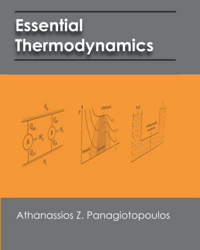 9781451564945: Essential Thermodynamics: An undergraduate textbook for chemical engineers