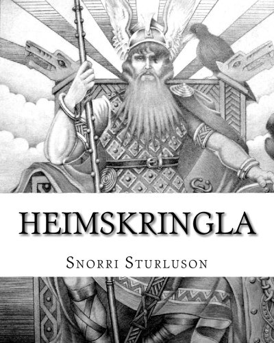 9781451565843: Heimskringla: The Chronicle Of The Kings Of Norway