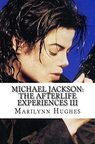 9781451568332: Michael Jackson: The Afterlife Experiences III: The Confessions of Michael Jackson