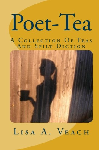 9781451568905: Poet-Tea: A Collection Of Teas And Spilt Diction