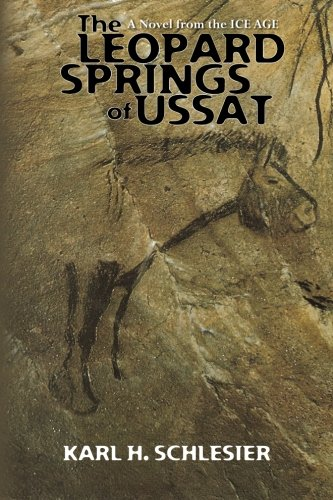 9781451571950: The Leopard Springs of Ussat: A Novel from the Ice Age