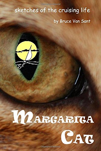 Margarita Cat: sketches of the cruising life (1451573790) by Bruce Van Sant
