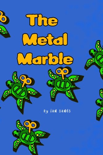 9781451574166: The Metal Marble
