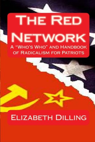 """Red Network : A """"Who's Who"""" and: Dilling, Elizabeth"""