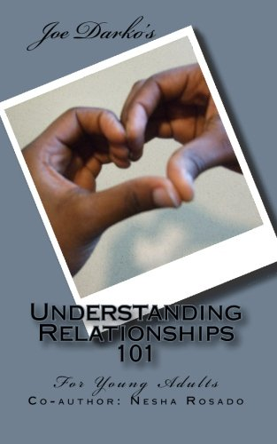 9781451575095: Understanding Relationships 101: For Young Adults