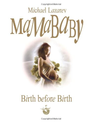 9781451575279: Mamababy: Birth before Birth