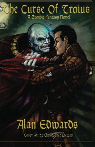 9781451575293: The Curse of Troius: A Zombie Fantasy Novel