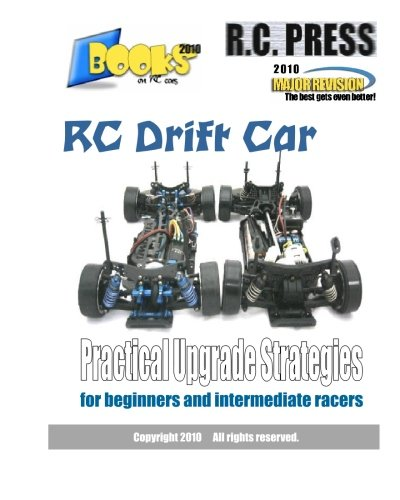 9781451576702: RC Drift Car Practical Upgrade Strategies: for beginners and intermediate racers