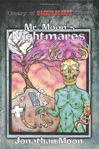 Mr. Moon's Nightmares: Moon, Jonathan