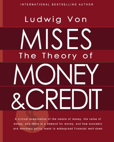 9781451578171: The Theory of Money and Credit