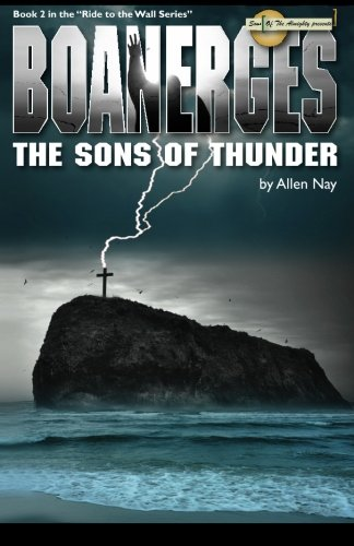 Boanerges - The Sons of Thunder: Allen Nay