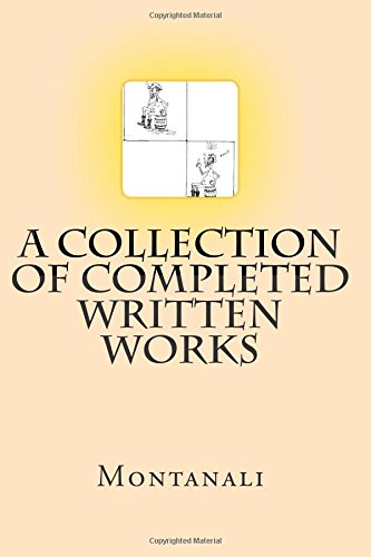 9781451579086: A Collection of Completed Written Works