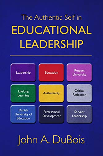 9781451579208: The Authentic Self in Educational Leadership