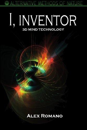 9781451579543: I, Inventor: 3D Mind Technology