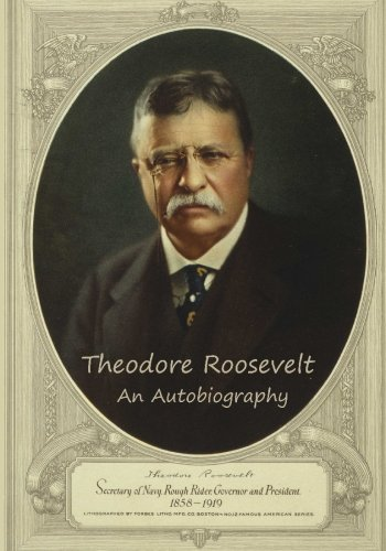 9781451580129: Theodore Roosevelt: An Autobiography