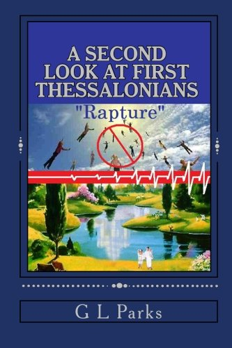 """9781451582475: A Second Look at First Thessalonians: """"Rapture"""""""