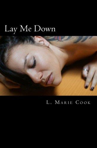9781451582482: Lay Me Down