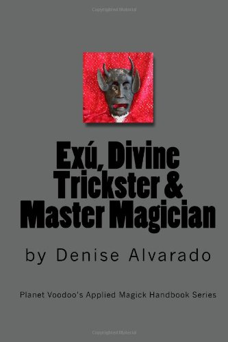 9781451582697: Exu, Divine Trickster and Master Magician
