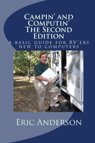 9781451582970: Campin' and Computin' - The Second Edition: A basic guide for RV'ers new to computers