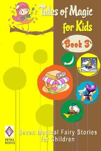 9781451583083: Tales of Magic for Kids - Book 3: Seven Magical Fairy Stories for Children