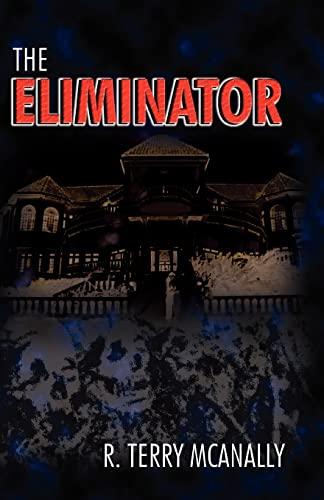 9781451583250: The Eliminator
