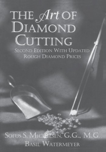 The Art of Diamond Cutting Second Edition: Michelsen, Sofus S.;