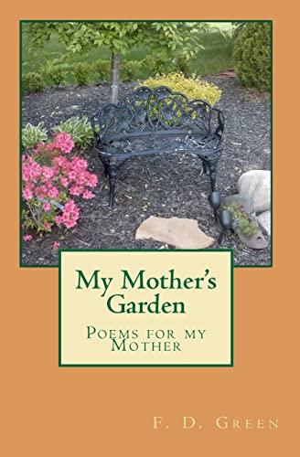 9781451585995: My Mother's Garden