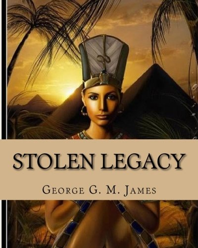 9781451586558: Stolen Legacy: with Illustrations