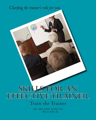 9781451586947: Skills for an Effective Trainer: Train the Trainer