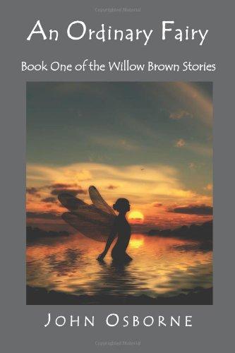 An Ordinary Fairy: Book One of the: John Osborne