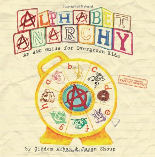 9781451588873: Alphabet Anarchy: An ABC Guide for Overgrown Kids