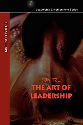 9781451590463: Sun Tzu - The Art of Leadership (Leadership Enlightenment)