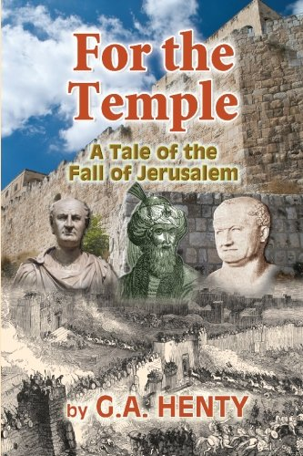 9781451592900: For the Temple: A Tale of the Fall of Jerusalem