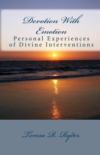 9781451595895: Devotion With Emotion: Personal Experiences of Divine Intervention