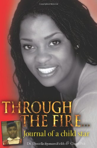 9781451596502: Through The Fire... Journal of a child star