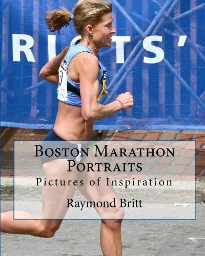 9781451597363: Boston Marathon Portraits: Pictures of Inspiration